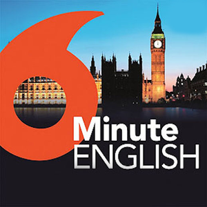Academic English BBC 6 minute listening tests