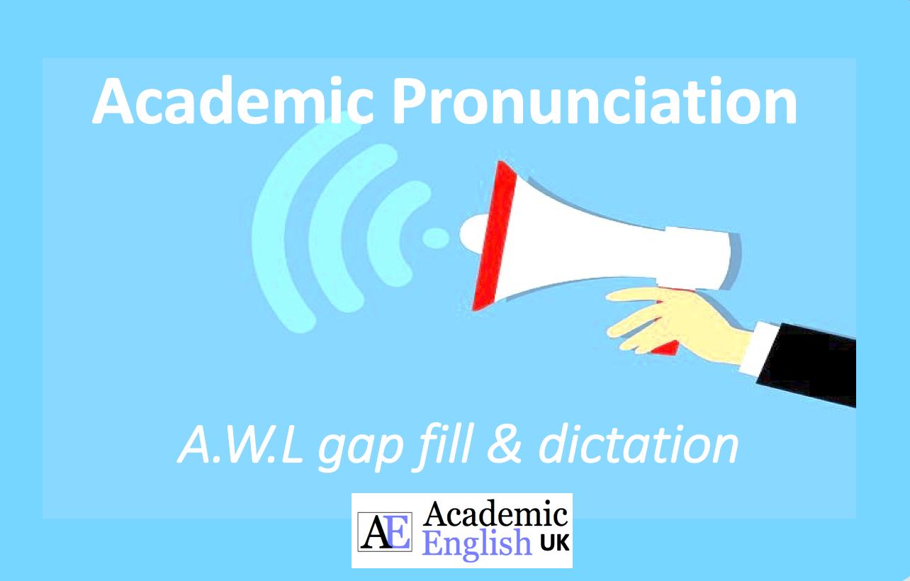Academic Pronunciation - Academic English UK