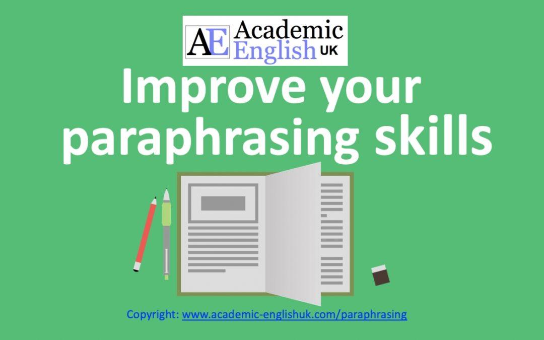 Improve your paraphrasing skills